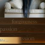 forgiveness and compassion