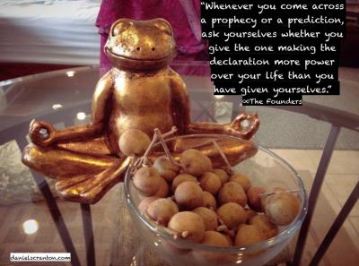 frog praying zen spiritual quote predictions prophecies daniel scranton channeled danielscranton.com