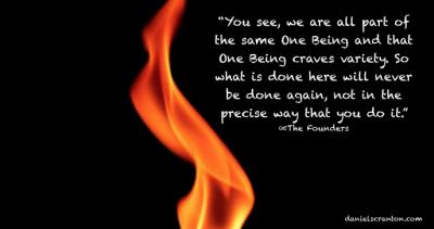 flame fire the founders daniel scranton spiritual quote danielscranton.com
