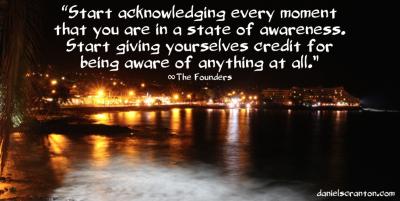 awareness quote channeled by daniel scranton danielscranton.com