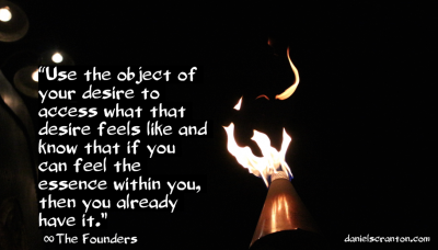 flame of desire the founders quote channeled by daniel scranton
