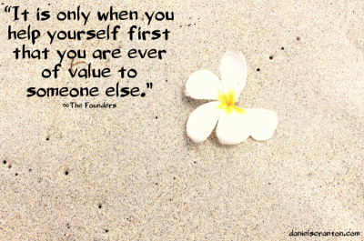 flower on the beach founders quote channeled by Daniel Scranton