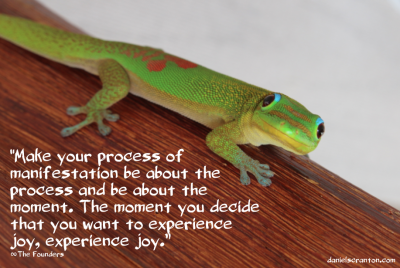 lizard up close the founders quote on manifestation channeled by daniel scranton