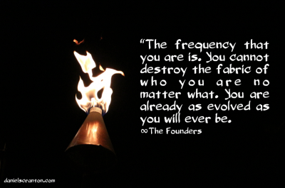 the frequency that you are quote the founders daniel scranton channeled