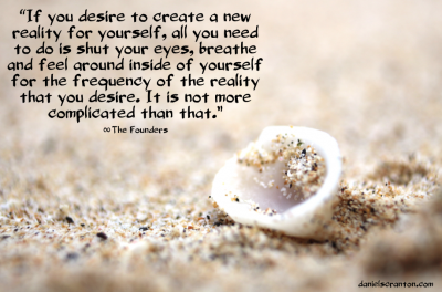 white shell on sand founders quote on versions of reality channeled by daniel scranton
