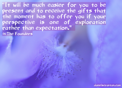 flower up close the founders quote on expectations channeled by daniel scranton