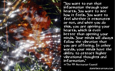 arcturian council - how to access high vibrational information and thoughts, channeled by daniel scranton