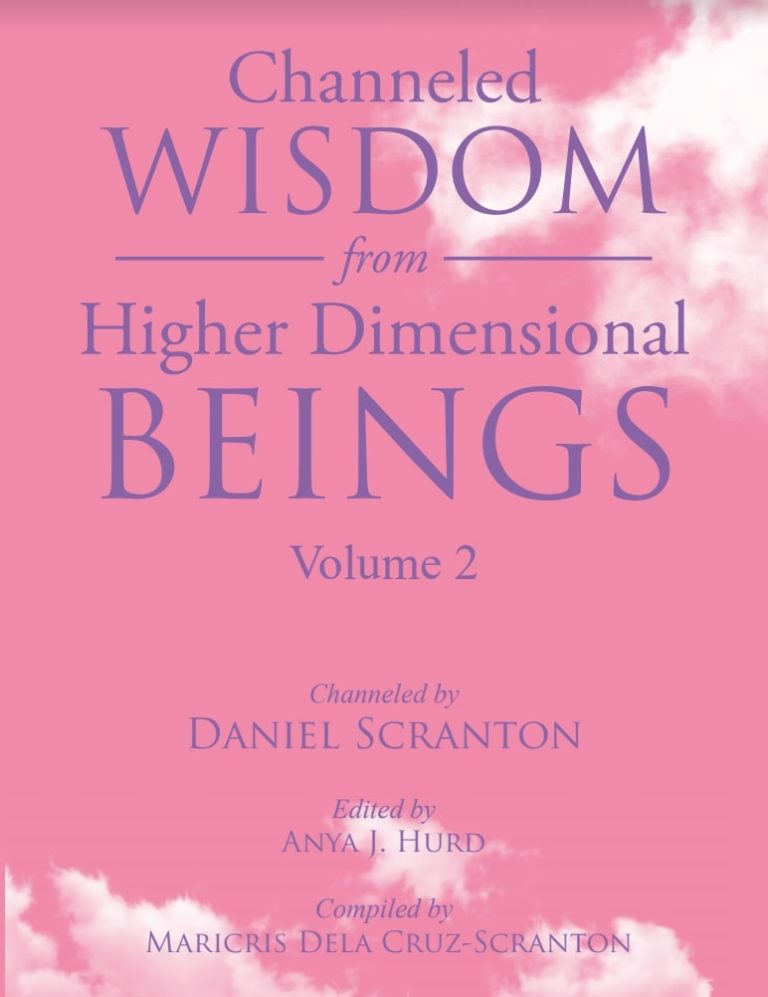channeled wisdom from higher dimensional beings paperback book channeled by daniel scranton includes archangels and other masters