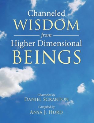 Channeled Wisdom from Higher Dimensional Beings ∞eBook