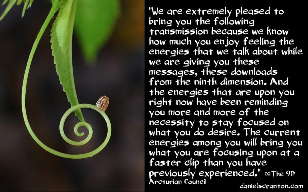 Faster Manifestation ∞9D Arcturian Council, Channeled by Daniel Scranton, channeler of the arcturian council, archangels, ascended masters