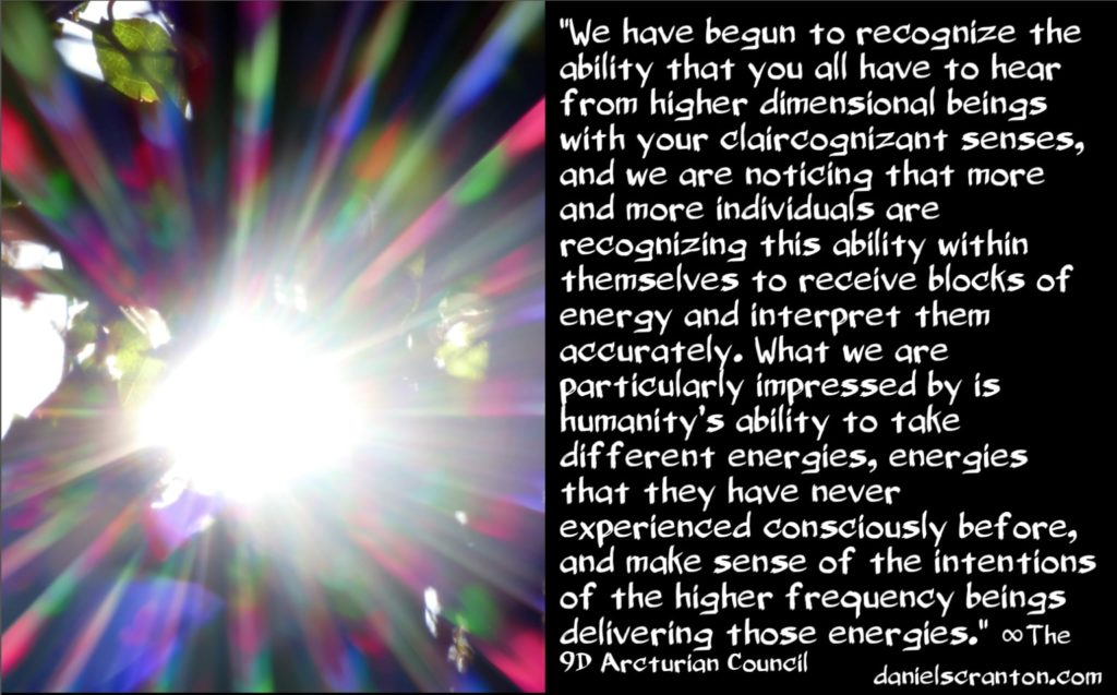 Your Increased Claircognizance ∞9D Arcturian Council, Channeled by Daniel Scranton, channeler of the arcturians & archangel michael gabriel