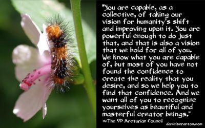 our vision for humanity's ascension - the 9d arcturian council - channeled by daniel scranton channeler of arcturians and archangels