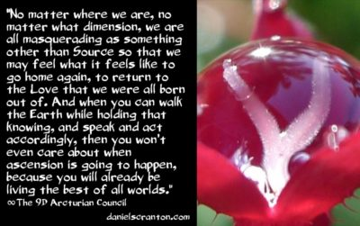 we are all source energy beings - the 9d arcturian council - channeled by daniel scranton channeler of archangel michael