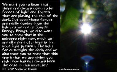 this isn't about light forces vs. dark forces - the 9th dimensional arcturian council - channeled by daniel scranton channeler of archangel michael