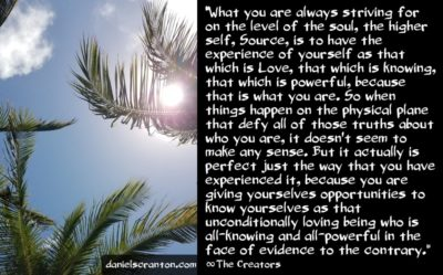 why things happen - the creators - channeled by daniel scranton channeler of archangel michael and the arcturian council