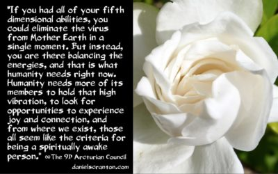 the energies on earth at this time - the 9th dimensional arcturian council - channeled by daniel scranton channeler of archangel michael