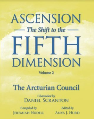 cover of Ascension - The Shift to the 5th Dimension Vol 2 Book channeled by daniel scranton channeler of archangel michael