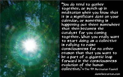 group meditations, prayers & gatherings - the 9th dimensional arcturian council - channeled by daniel scranton channeler of archangel michael