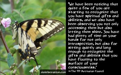 your newfound spiritual gifts & abilities - the 9th dimensional arcturian council - channeled by daniel scranton channeler of archangel michael