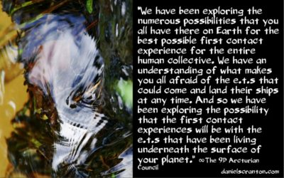 inner earth e.t.s as the gateway to first contact - the 9th dimensional arcturian council - channeled by daniel scranton channeler of archangel michael