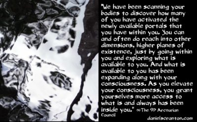 the new portals you have within you - the 9th dimensional arcturian council - channeled by daniel scranton channeler of archangel michael