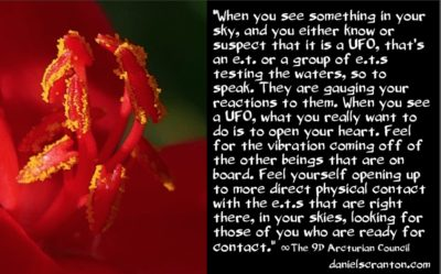 what to do when you see a UFO - the 9th dimensional arcturian council - channeled by daniel scranton channeler of archangel michael