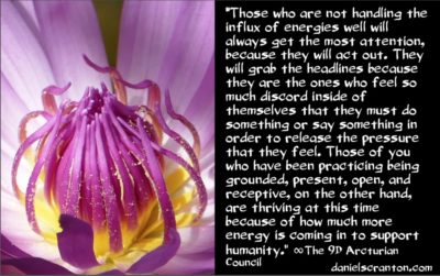 5 steps for thriving in the current energies - the 9th dimensional arcturian council - channeled by daniel scranton channeler of archangel michael