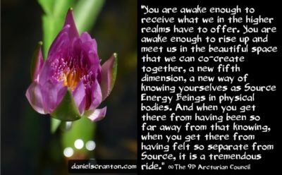 you are awake enough to meet with archangels & ascended masters - the 9th dimensional arcturian council - channeled by daniel scranton, channeler of archangel michael