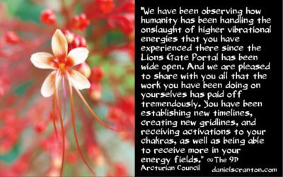 lions gate energies = more visits from ETs - the 9th dimensional arcturian council - channeled by daniel scranton, channeler of archangel michael