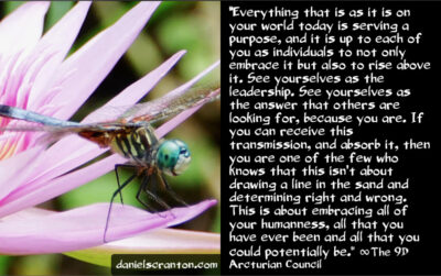 the leadership & answers you've been asking for - the 9th dimensional arcturian - channeled by daniel scranton, channeler of archangel michael