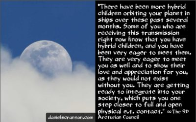 your hybrid children are coming - the 9th dimensional arcturian council - channeled by daniel scranton, channeler of archangel michael