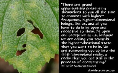while you work on your clairaudient abilities - the 9th dimensional arcturian council - channeled by daniel scranton, channeled by daniel scranton