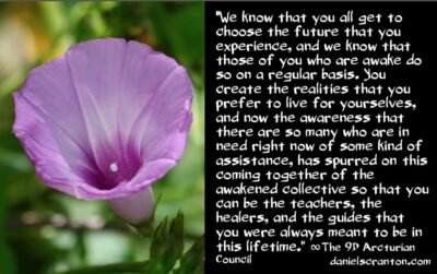 the future of the awakened collective - the 9th dimensional arcturian council - channeled by daniel scranton, channeler of archangel michael