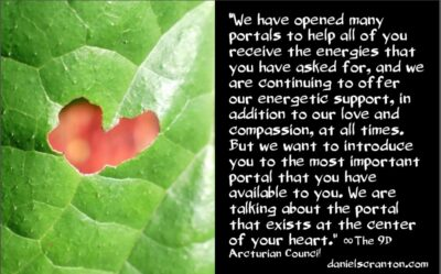the portal you have within you - the 9th dimensional arcturian council - channeled by daniel scranton, channeler of archangel michael