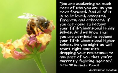 you are awakening so much more - the 9th dimensional arcturian council - channeled by daniel scranton, channeler of archangel michael