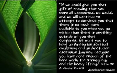 attunement for an arcturian ascension - the 9th dimensional arcturian council - channeled by daniel scranton channeler of archangel michael