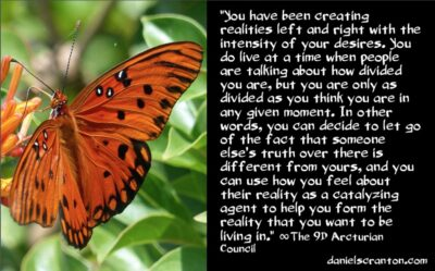 create new realities out of being divided - the 9th dimensional arcturian council - channeled by daniel scranton, channeler of archangel michael