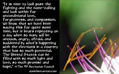 the 2020 u.s. presidential election - the 9th dimensional arcturian council - channeled by daniel scranton channeler of archangel michael