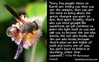 the changes you have in front of you - the 9th dimensional arcturian council - channeled by daniel scranton channeler of archangel michael