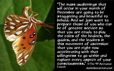 the mass awakenings of December 2020 - the 9th dimensional arcturian council - channeled by daniel scranton channeler of archangel michael