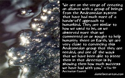 an andromedan alliance - the 9th dimensional arcturian council - channeled by daniel scranton channeler of archangel michael