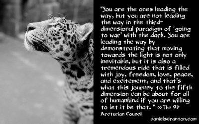 are you going to war with the dark? - the 9th dimensional arcturian council - channeled by daniel scranton channeler of archangel michael