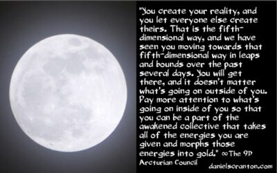 it's not about the full moon or the eclipse - the 9th dimensional arcturian council - channeled by daniel scranton channeler of archangel michael