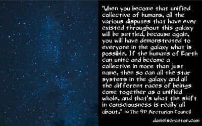Your Official Invite to Join the Galactic Community - the 9th dimensional arcturian council - channeled by daniel scranton channeler of archangel michael