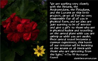 a haven for lightworkers from across the galaxy - the 9th dimensional arcturian council - channeled by daniel scranton channeler of archangel michael