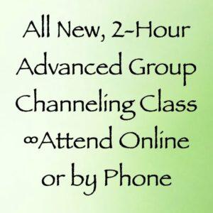 advanced group channeling class - daniel scranton