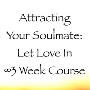 attracting your soulmate course