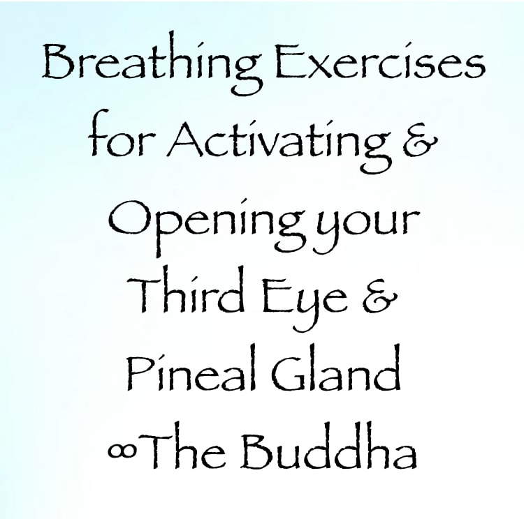 breathing exercise for activating and opening your third eye and pineal gland