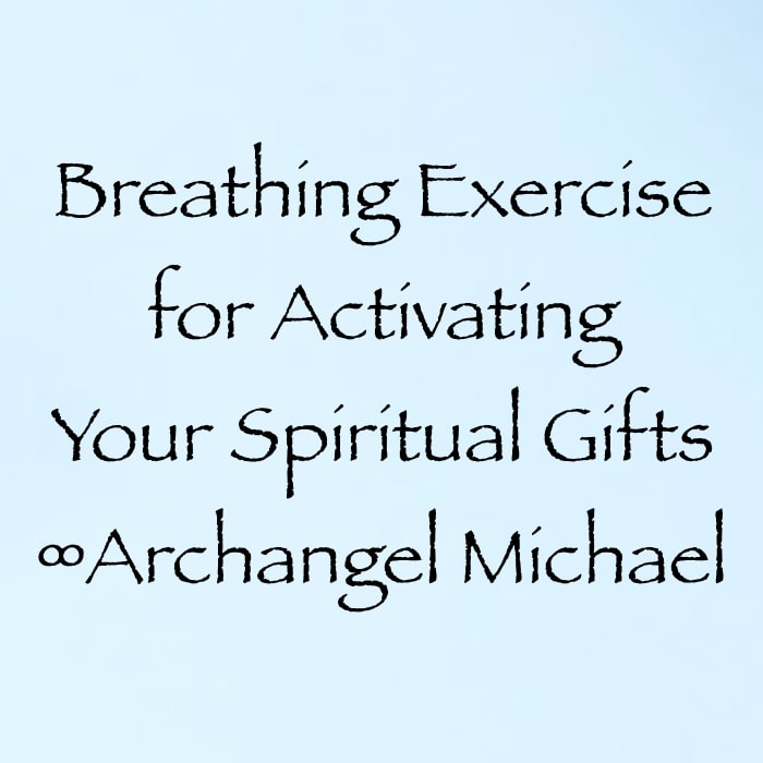 breathing exercise for activating your spiritual gifts - archangel michael