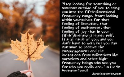 get ready for an amazing ride - the 9th dimensional arcturian council - channeled by daniel scranton channeler of archangel michael